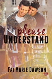 Please Understand ebook by Fai Marie Dawson