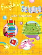 Life Sciences Funky Science ebook by Kirsten Hall