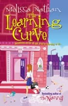 The Learning Curve eBook by Melissa Nathan