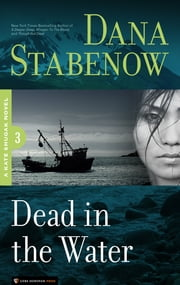 Dead in the Water - Kate Shugak #3 ebook by Dana Stabenow