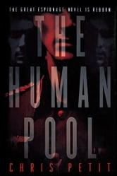 The Human Pool ebook by Chris Petit