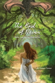 The End of Never ebook by Tammy Turner