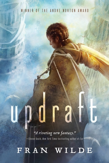 Updraft - A Novel ebook by Fran Wilde