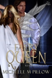 Faery Queen - Realm Immortal, #2 ebook by Michelle M. Pillow