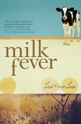 Milk Fever ebook by Lisa Reece-Lane