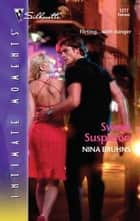 Sweet Suspicion ebook by Nina Bruhns