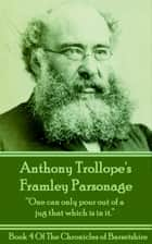Framley Parsonage (Book 4) ebook by Anthony Trollope