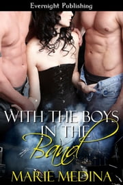 With the Boys in the Band ebook by Marie Medina