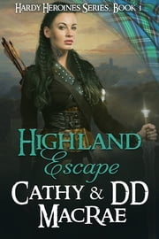 Highland Escape ebook by Cathy MacRae,DD MacRae