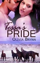 Tessa's Pride ebook by Olivia Brynn