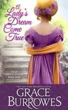 A Lady's Dream Come True ebook by Grace Burrowes