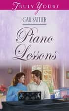 Piano Lessons ebook by Gail Sattler