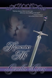 Remember Me ebook by Genella deGrey