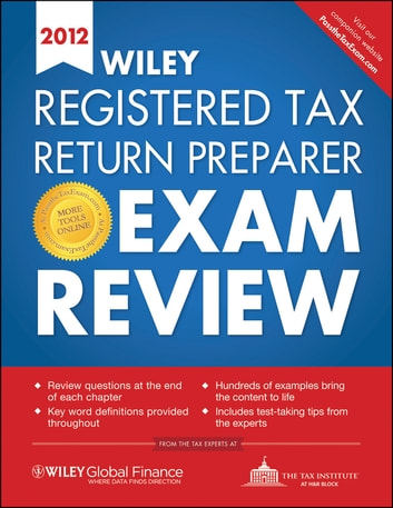 Wiley Registered Tax Return Preparer Exam Review 2012 ebook by The Tax Institute at H&R Block