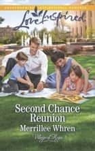 Second Chance Reunion ebook by Merrillee Whren