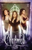 Charmed Season 9 Volume 1 ebook by Paul Ruditis