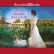 Someone to Hold audiobook by Mary Balogh