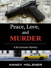 Peace, Love, and Murder ebook by Nancy Holzner