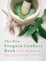 The New Penguin Cookery Book ebook by Jill Norman