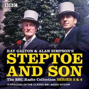 Steptoe & Son: Series 3 & 4 - 16 episodes of the classic BBC radio sitcom audiobook by Ray Galton, Alan Simpson