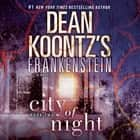 Frankenstein: City of Night audiobook by