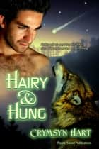 Hairy & Hung ebook by Crymsyn Hart