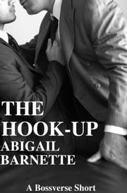 The Hook-Up ebook by Abigail Barnette