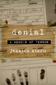 Denial - A Memoir of Terror ebook by Jessica Stern