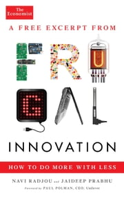 Frugal Innovation (e-short) - How to do more with less ebook by Navi Radjou,Jaideep Prabhu,Paul Polman,The Economist