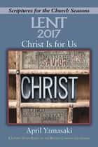 Christ Is for Us [Large Print] ebook by April Yamasaki