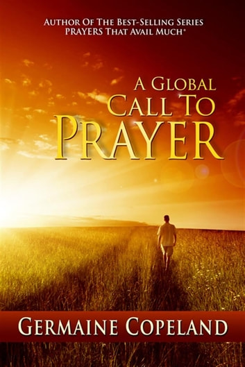Global Call to Prayer ebook by Germaine Copeland