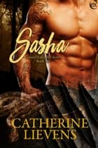 Sasha ebook by Catherine Lievens