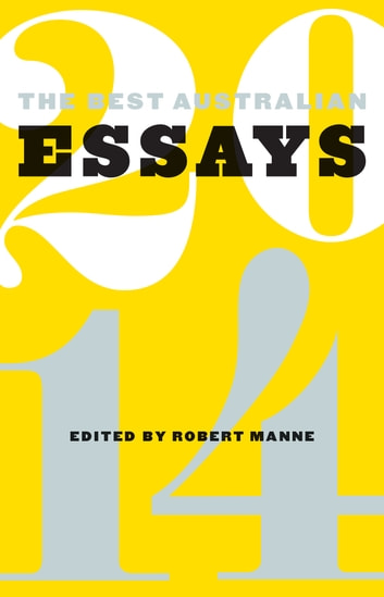 The Best Australian Essays 2014 ebook by