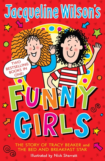 Jacqueline Wilson's Funny Girls - Previously published as The Jacqueline Wilson Collection ebook by Jacqueline Wilson
