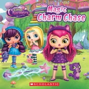 The Magic Charm Chase (Little Charmers: 8X8 Storybook) ebook by Jenne Simon