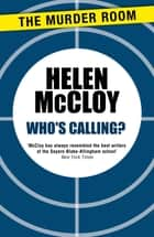 Who's Calling? ebook by Helen McCloy