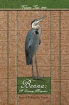 Bennu: a Literary Journal - Volume Two 2010 ebook by Bennett College for Women