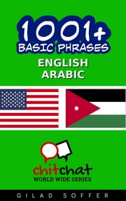 1001+ Basic Phrases English - Arabic ebook by Gilad Soffer