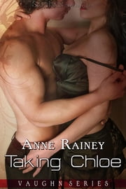Taking Chloe ebook by Anne Rainey