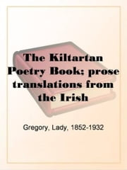 The Kiltartan Poetry Book ebook by Lady Gregory