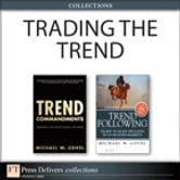 Trading the Trend (Collection) ebook by Michael W. Covel