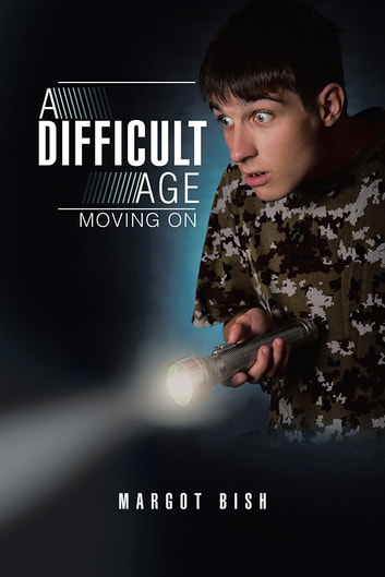 A Difficult Age - Moving On ebook by Margot Bish