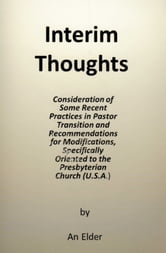 Interim Thoughts ebook by An Elder