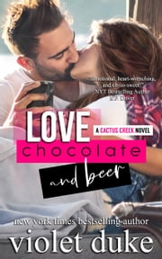 Love, Chocolate, and Beer ebook by Violet Duke