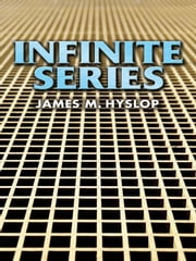 Infinite Series ebook by James M Hyslop