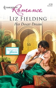 Her Desert Dream ebook by Liz Fielding