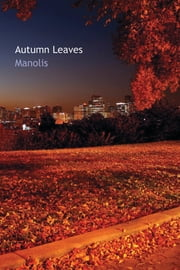 Autumn Leaves ebook by Manolis