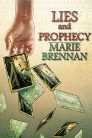 Lies and Prophecy ebook by Marie Brennan