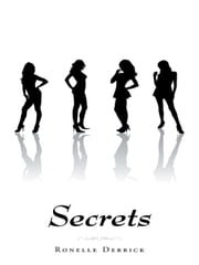 Secrets ebook by Ronelle Derrick