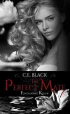 The Perfect Mate - Enduring Kiss, #2 ebook by C.E. Black